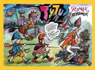 Tytus, Romek i A'Tomek w wojnie o niepodległość Ameryki z wyobraźni Papcia Chmiela narysowani