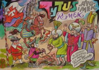 Tytus Romek i A'Tomek w Odsieczy Wiedeńskiej 1683, przez Papcia Chmiela narysowani - okładka