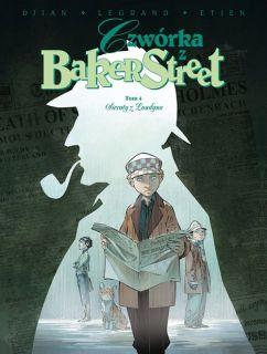 Czwórka z Baker Street. Sieroty z Londynu, tom 4 - okładka