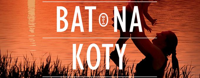 """""""Bat na koty"""" już w księgarniach"""