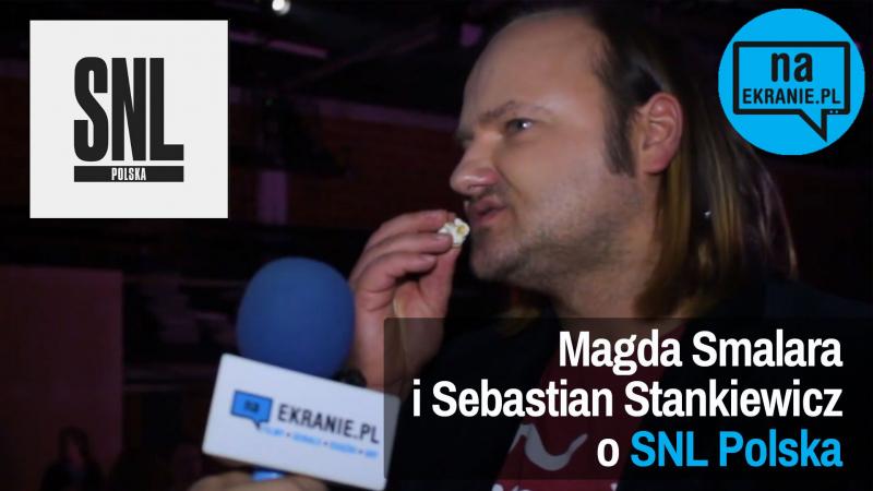 Magdalena Smalara i Sebastian Stankiewicz o Saturday Night Live Polska. Obejrzyj nasz wywiad