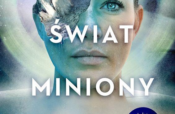 Świat miniony: ukaże się książkowy thriller w stylu 12 małp