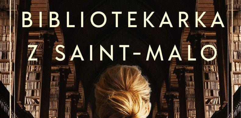 Bibliotekarka z Saint-Malo - recenzja książki