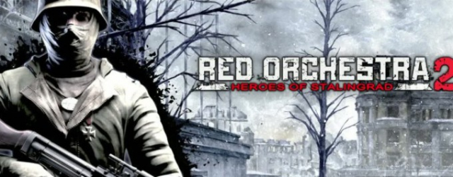 """Red Orchestra 2: Bohaterowie Stalingradu"""