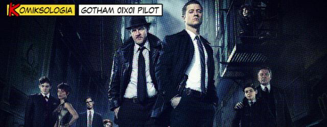 KOMIKSOLOGIA: Gotham 01×01
