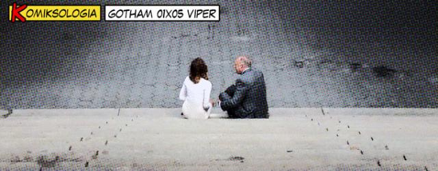 KOMIKSOLOGIA: Gotham 01×05
