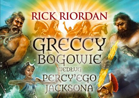 """""""Greccy bogowie według Percy'ego Jacksona"""" – recenzja"""