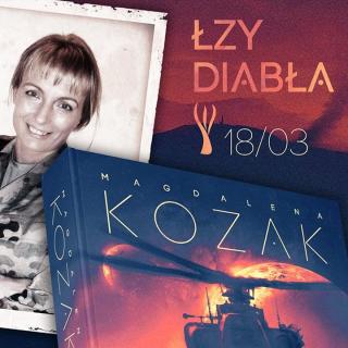 """Powieść """"Łzy Diabła"""" Magdaleny Kozak już w księgarniach! Posłuchaj fragmentów książki"""