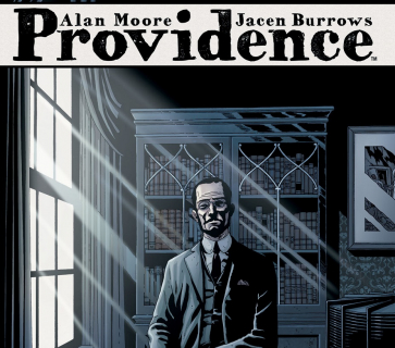 """Providence"": Alan Moore i świat H.P. Lovecrafta"