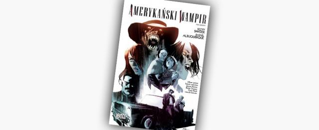 Amerykański wampir #6 – recenzja komiksu