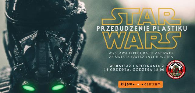 Star Wars: Przebudzenie plastiku – wystawa zdjęć w Krakowie od 14 grudnia
