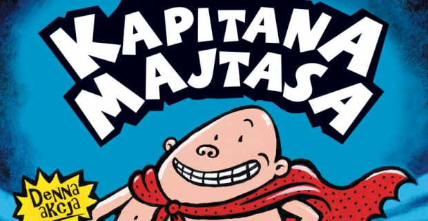 Kapitan Majtas – recenzja książek