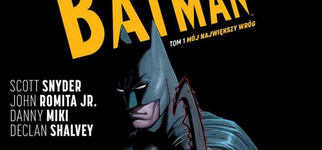 All-Star Batman #01. Mój największy wróg – recenzja komiksu
