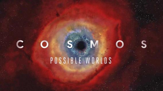 [SDCC 2018] Serial Kosmos powraca. Zobacz zwiastun dokumentu Cosmos: Possible Worlds