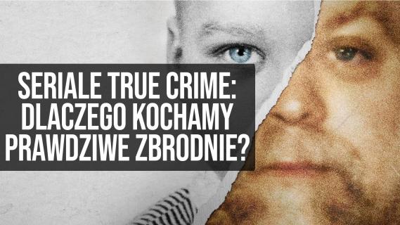 Seriale true crime: dlaczego kochamy prawdziwe zbrodnie?    naEKRANACH #132
