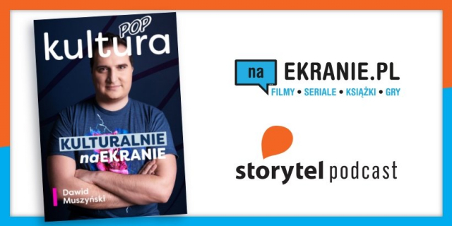 Kulturalnie naEKRANIE – premiera 3. odcinka naszego podcastu w Storytel.pl