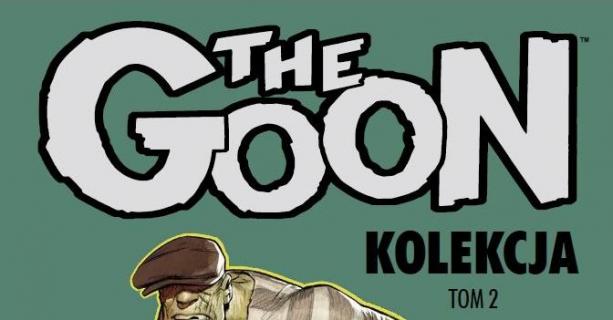 The Goon. Kolekcja, tom 2 - recenzja komiksu