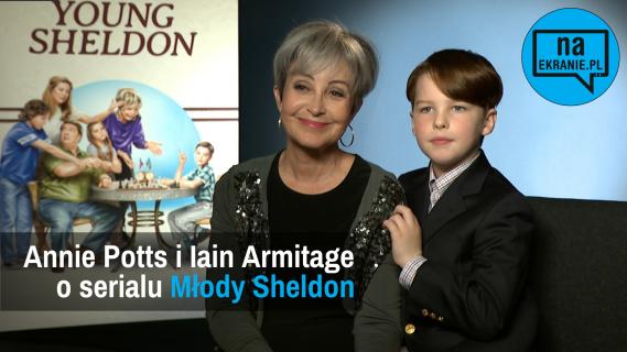 Iain Armitage i Annie Potts opowiadają o Młodym Sheldonie [WYWIAD VIDEO]