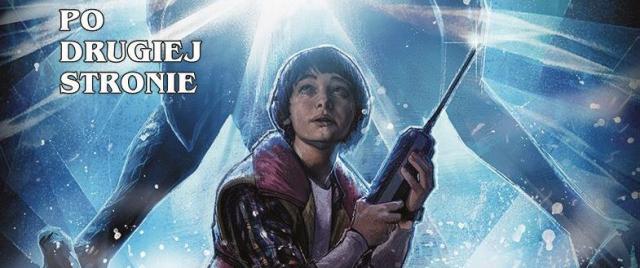 Stranger Things - wygraj komiks ze świata serialu Netflixa!