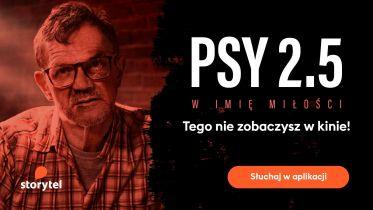 Psy 2.5. W imię miłości - premiera audiobooka już dziś