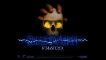 Shadow Man Remastered nadciąga. Zapowiedziano odświeżone wydanie gry