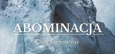 Abominacja: horror Dana Simmonsa ukaże się w Polsce
