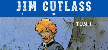 Jim Cutlass. Tom 1 - recenzja komiksu