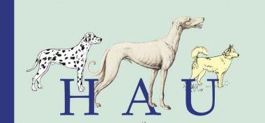 Hau. Psy, pieski i bestie w baśniach, mitach i wierzeniach - recenzja książki