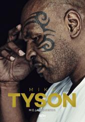 Myke Tyson. Moja prawda