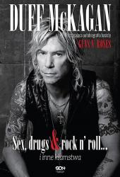 Sex, drugs & rock n' roll… i inne kłamstwa