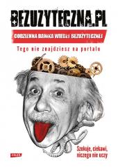 Bezuzyteczna.pl. Codzienna dawka wiedzy bezużytecznej