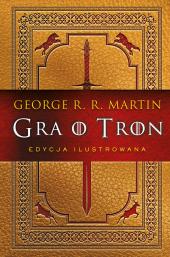 Gra o tron (ilustrowana)