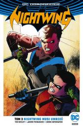 Nightwing #03. Nightwing musi umrzeć