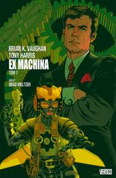 Ex Machina. Tom 1