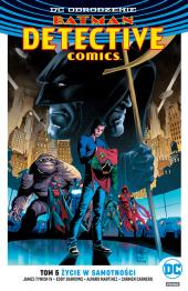 Batman. Detective Comics #05: Życie w samotności