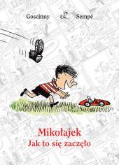 Mikołajek - Jak to się zaczęło
