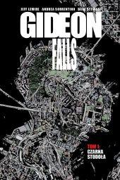 Gideon Falls. Tom 1: Czarna Stodoła