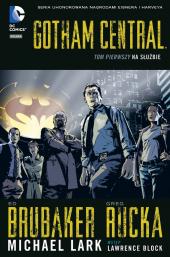 Gotham Central #01: Na służbie