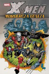X-Men. Mordercza geneza