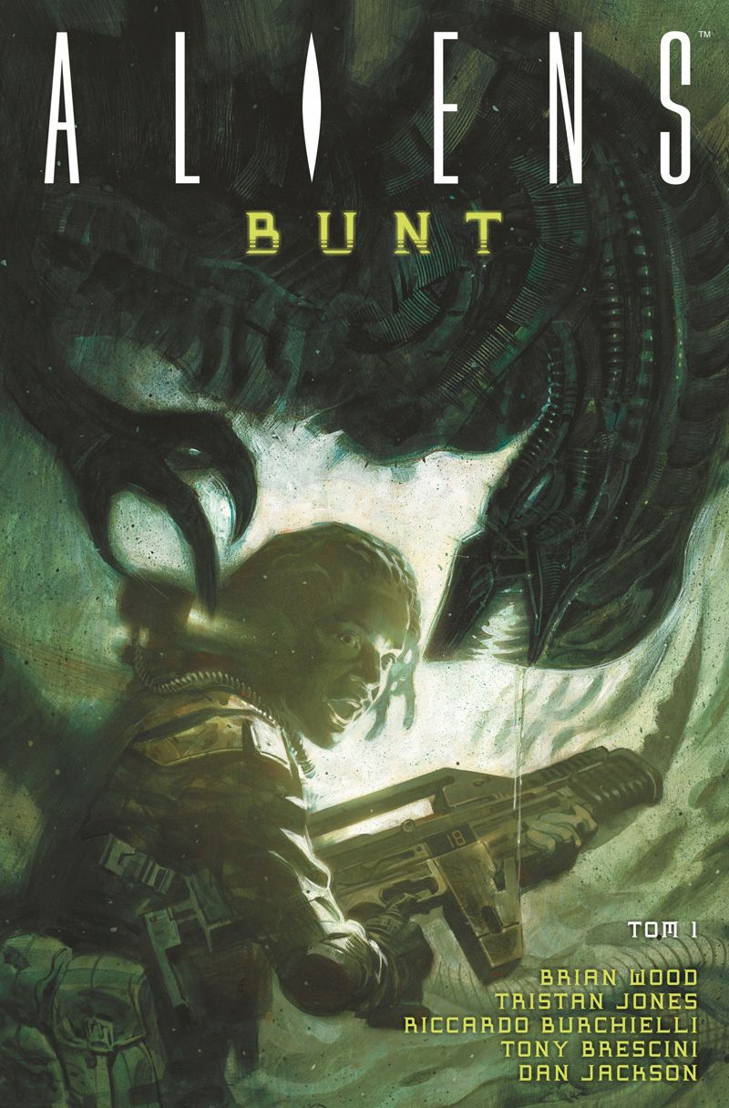Aliens: Bunt. Tom 1
