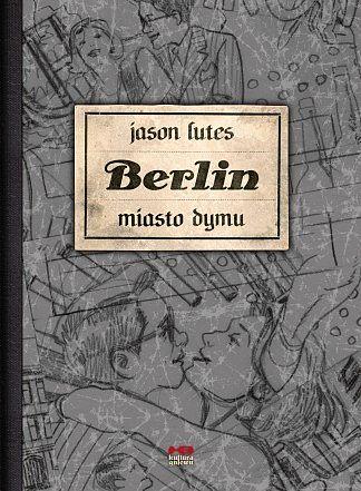 Berlin #02. Miasto dymu - okładka